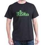 IRISHish - Somewhat Irish T-Shirt