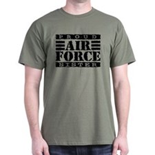 Proud Air Force Sister T-Shirt