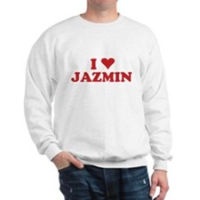 I LOVE JAZMIN Sweatshirt