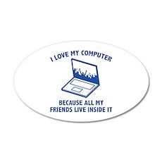 I Love My Computer 38.5 x 24.5 Oval Wall Peel