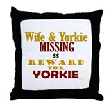 Wife & Yorkie Missing Throw Pillow