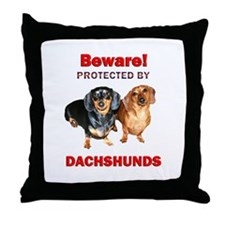 Beware Dachshunds Dogs Throw Pillow