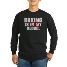 BOXING IS IN MY BLOOD T