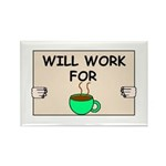 WILL WORK FOR COFFEE Rectangle Magnet (100 pack)