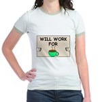 WILL WORK FOR COFFEE Jr. Ringer T-Shirt