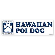 HAWAIIAN POI DOG Bumper Bumper Sticker