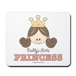 Daddy's Princess Pink Brown Mousepad