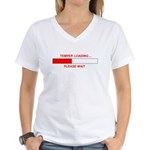 TEMPER LOADING... Women's V-Neck T-Shirt