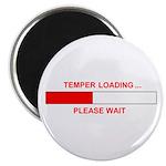 TEMPER LOADING... Magnet