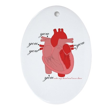 You Enter My Heart Oval Ornament