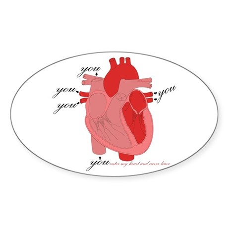You Enter My Heart Oval Sticker