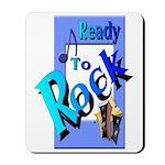Ready To Rock Mousepad