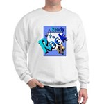 Ready To Rock Sweatshirt