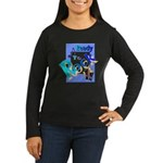 Ready To Rock Women's Long Sleeve Dark T-Shirt