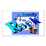 Ready To Rock Rectangle Sticker