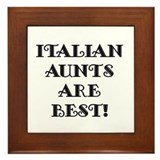 Italian Aunts Are Best Framed Tile