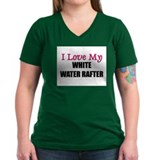 I Love My WHITE WATER RAFTER Shirt