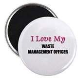 "I Love My WASTE MANAGEMENT OFFICER 2.25"" Magnet (1"