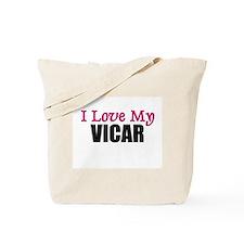 I Love My VICAR Tote Bag