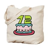 72 Year Old Birthday Cake Tote Bag