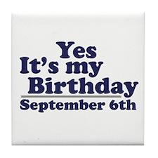 September 6th Birthday Tile Coaster