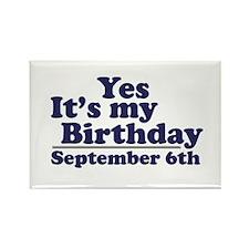 September 6th Birthday Rectangle Magnet