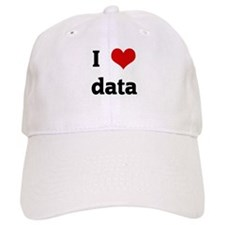 I Love data Baseball Cap