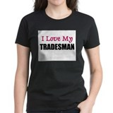 I Love My TRADESMAN Tee
