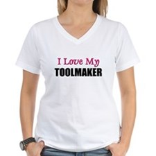 I Love My TOOLMAKER Shirt
