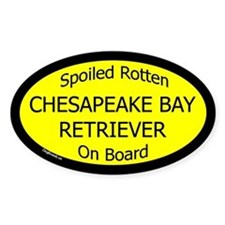 Spoiled Chespeake Bay Retriever Oval Decal