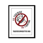 No Chains No Fights Framed Panel Print