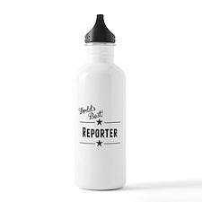 Worlds Best Reporter Water Bottle