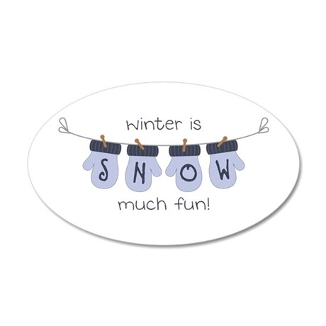 Snow Much Fun Wall Decal