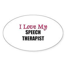 I Love My SPEECH THERAPIST Oval Decal