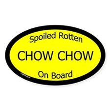 Spoiled Chow Chow On Board Oval Decal