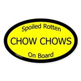 Spoiled Chow Chows On Board Oval Bumper Stickers