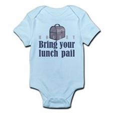 Bring Your Lunch Pail. Infant Creeper