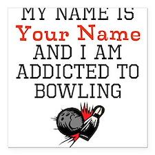 "Bowling Addict Square Car Magnet 3"" x 3"""
