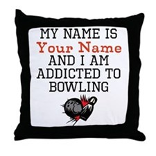 Bowling Addict Throw Pillow