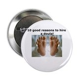 10 good reasons to hire a doula button!
