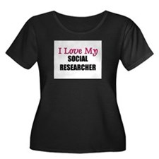 I Love My SOCIAL RESEARCHER T