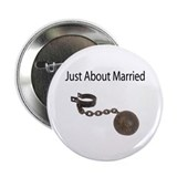 "Just About Married 2.25"" Button (10 pack)"