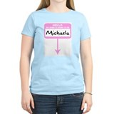 Hello my name is Michaela T-Shirt