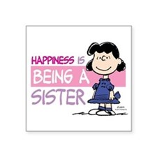 """Happiness Is Being A Sister Square Sticker 3"""""""