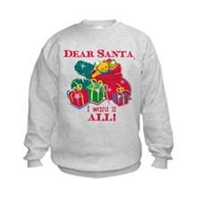 Want It All Santa Sweatshirt