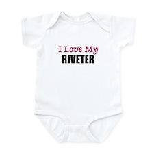 I Love My RIVETER Infant Bodysuit