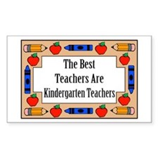 The Best Teachers Are Kindergarten Teachers Sticke
