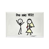 She Said Yes! Rectangle Magnet (100 pack)