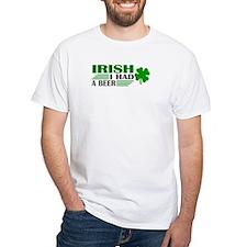 Irish I had a beer Shirt