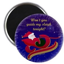 "Won't You Guide My Sleigh Tonight 2.25"" Magnet (10"